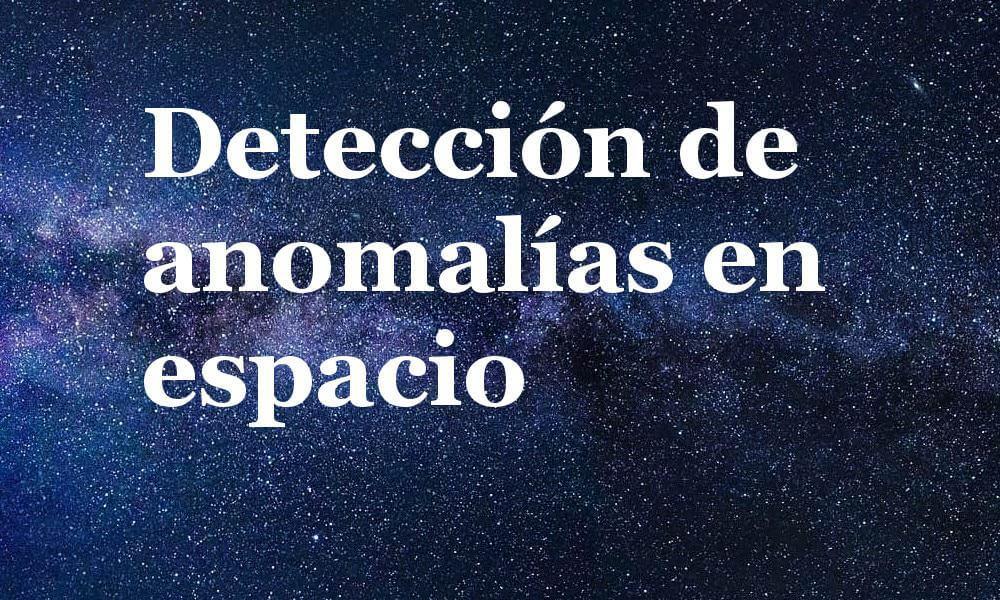 Detección de anomalías en espacio con machine learning